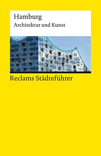 gratis ebooks kostenlos downloaden reclams st dtef hrer hamburg architektur und kunst reclams. Black Bedroom Furniture Sets. Home Design Ideas
