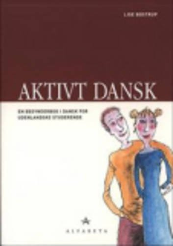Aktivt Dansk: Grundbog (Danish Edition)