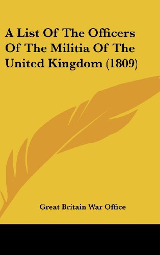 A List of the Officers of the Militia of the United Kingdom (1809)