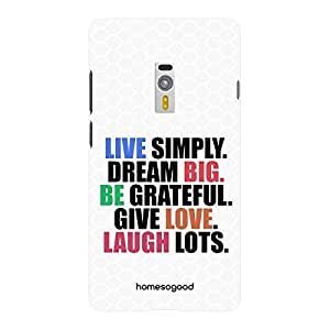 HomeSoGood Live Simple Spread Love White 3D Mobile Case For OnePlus 2 (Back Cover)