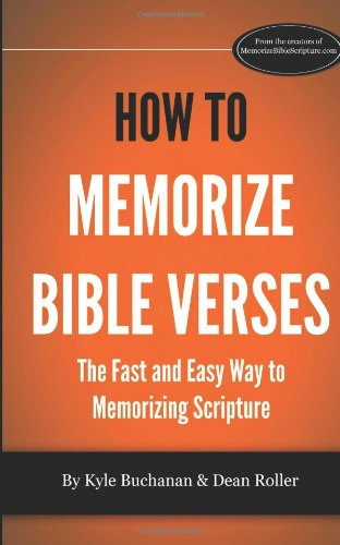 How to Memorize Bible Verses: The Fast and Easy