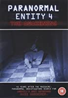 Paranormal Entity 4 - The Awakening