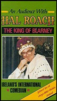 An Audience With Hal Roach: The King of Blarney (Ireland's International Comedian)