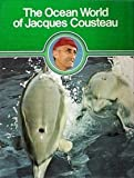 The Ocean World of Jacques Cousteau Volume 1