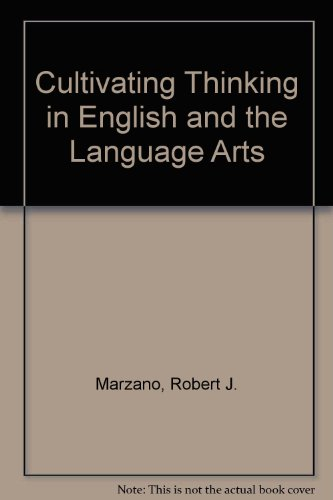 Cultivating Thinking in English and the Language Arts