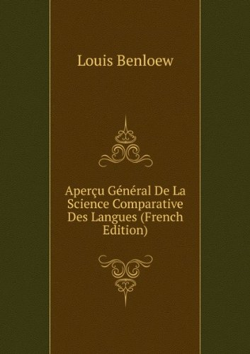 aperau-gacnacral-de-la-science-comparative-des-langues-french-edition