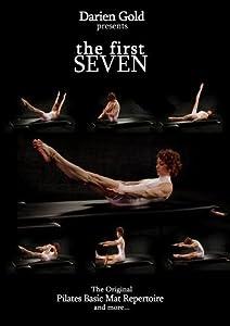 Darien Gold Presents THE FIRST SEVEN The Original Pilates Basic Mat Repertoire