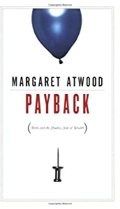"""Cover of """"Payback: Debt and the Shadow Si..."""