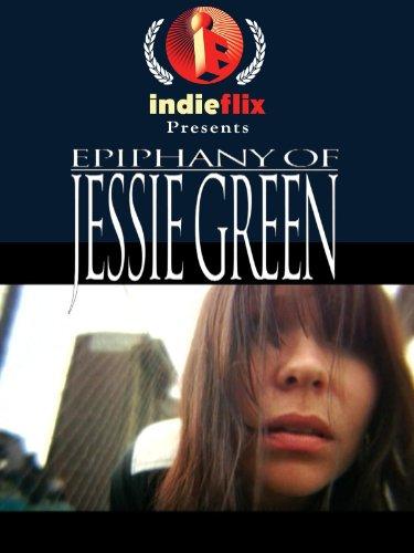 Epiphany of Jessie Green