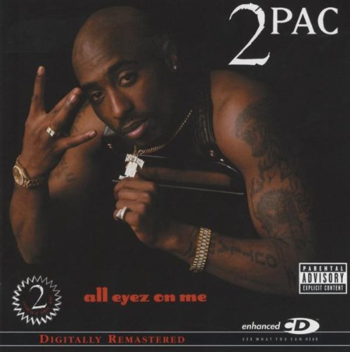 2pac - All Eyez On Me (Explicit) - Zortam Music