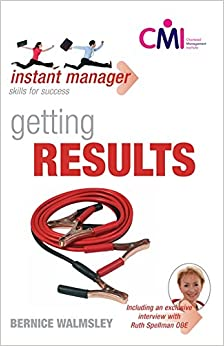 Getting Results (Instant Manager): Bernice Walmsley