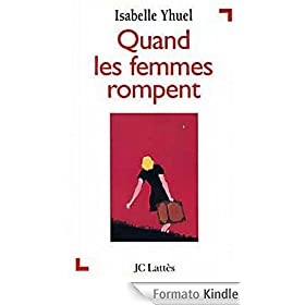 Quand les femmes rompent (Psy-Sant�) (French Edition)