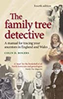 The family tree detective: A manual for tracing your ancestors in England and Wales (Family Tree Detective)