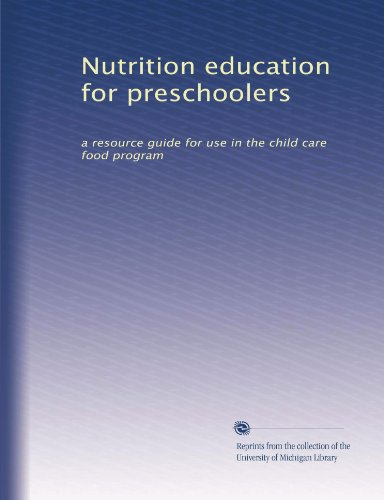 Nutrition Education For Preschoolers: A Resource Guide For Use In The Child Care Food Program front-824857