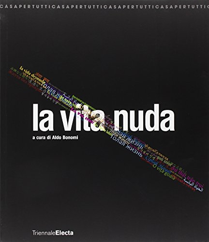 LA VITA NUDA (The Naked Life)