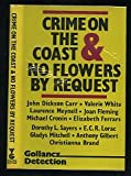 Crime on the Coast & No Flowers By Request (0575034424) by Dorothy L. Sayers