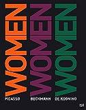 Women: Pablo Picasso, Max Beckmann, Willem de Kooning