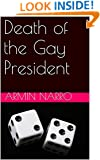 Death of the Gay President