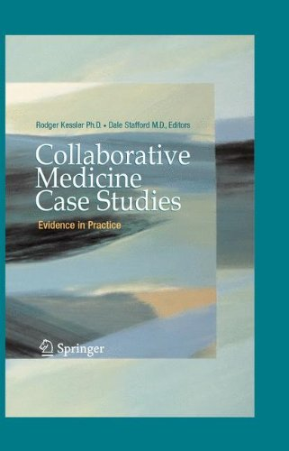 Collaborative Medicine Case Studies: Evidence in Practice