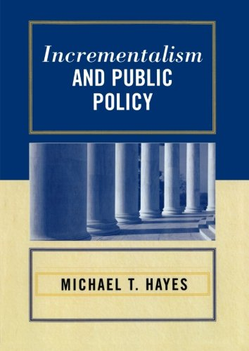 Incrementalism and Public Policy