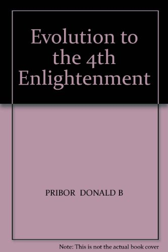 Evolution to the 4th Enlightenment