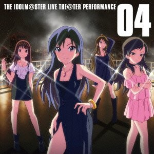 THE IDOLM@STER LIVE THE@TER PERFORMANCE 04 アイドルマスター ミリオンライブ!