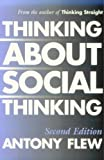 Thinking about Social Thinking (0879759542) by Flew, Antony G.