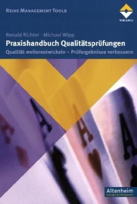 Praxishandbuch Qualitätsprüfungen von Ronald Richter und Michael Wipp