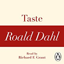 Taste (A Roald Dahl Short Story) Audiobook by Roald Dahl Narrated by Richard E Grant