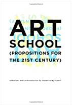 Art School: (Propositions for the 21st Century) Ebook & PDF Free Download