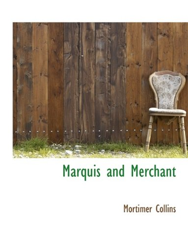 Marquis and Merchant