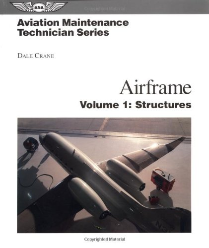 Airframe: Volume 1: Structures (Aviation Maintenance Technician)