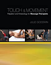 Touch & Movement: Palpation and Kinesiology for Massage Therapists