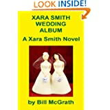 Xara Smith Wedding Album: A Xara Smith Novel (The Xara Smith Mysteries)