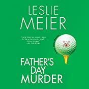 Father's Day Murder: A Lucy Stone Mystery, Book 10 | Leslie Meier