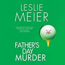 Father's Day Murder: A Lucy Stone Mystery, Book 10 Audiobook by Leslie Meier Narrated by Karen White