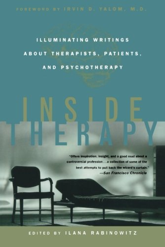 Inside Therapy: Illuminating Writings About Therapists,...