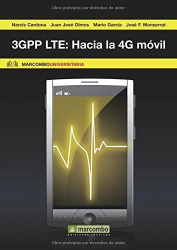 3GPP LTE: Hacia la 4G móvil (MARCOMBO UNIVERSITARIA)