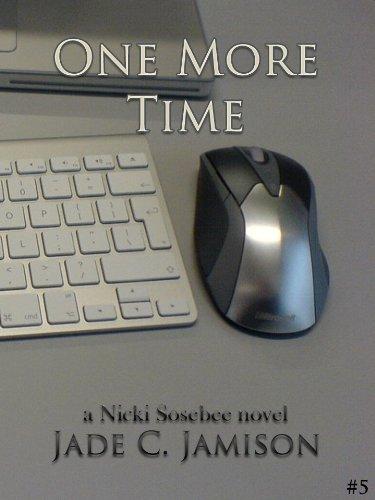 Jade C. Jamison - One More Time (A Nicki Sosebee Novel Book 5)