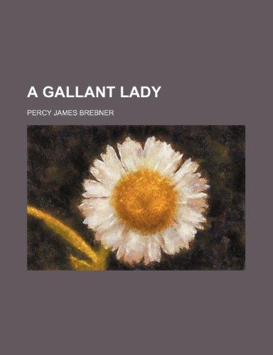 A gallant lady
