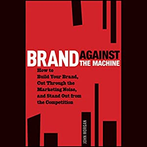 Brand Against the Machine Hörbuch