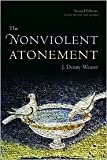 The Nonviolent Atonement The Nonviolent Atonement