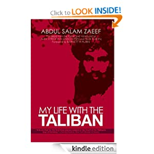 My Life with the Taliban - Abdul Salam Zaeef, Alex Strick van Linschoten, Felix Kuehn