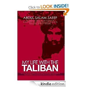 My Life with the Taliban - Abdul Salam Zaeef, Alex Strick van Linschoten, Felix Kuehn