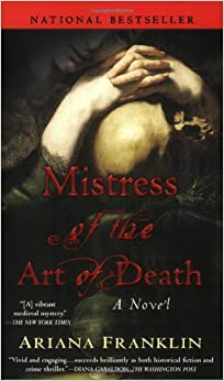 Mistress of the Art of Death: Ariana Franklin: 9780425219256: Amazon