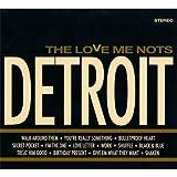 echange, troc The Love Me Nots - Detroit