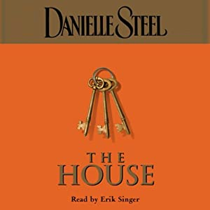 The House | [Danielle Steel]