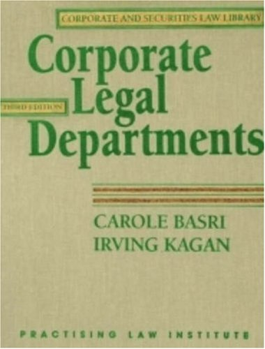 Corporate Legal Departments (Vol 1,2)