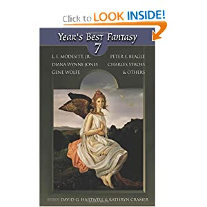 Year's Best Fantasy 7 by David G Hartwell and Kathryn Cramer