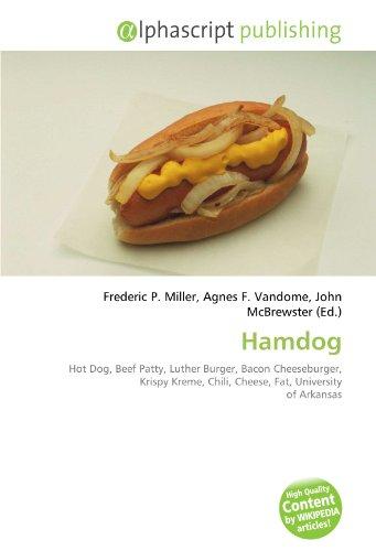 hamdog-hot-dog-beef-patty-luther-burger-bacon-cheeseburger-krispy-kreme-chili-cheese-fat-university-
